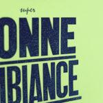 Super Bonne ambiance - Pancarte letterpress - Super Marché noir