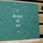 refais ta vie - bonne humeur - ironie - derision - burnout -carte letterpress - Super Marché noir