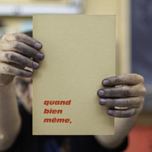 quand bien meme - punchlines - banalités - inutile - dada - ironie - oralité - inclusion - letterpress - Super Marché noir