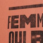 femme qui rit ne dit - handsaway - agressions sexistes sexuelles - consentement - harcelement de rue - lutte - militantisme - activisme - laissez-la penser - super marché noir - letterpress - objet édition - punchline - collage féministe - féminisme - graphisme de rue